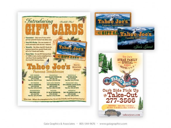 TAHOE JOE'S ~ Gift Cards, Fliers, Table Tents, Ads, Direct Mail, Banners, Postcards, Menu concept, and much more.